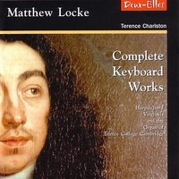 Complete Keyboard Works — Terence Charlston, Мэтью Локк