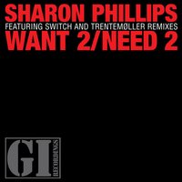 Want 2 / Need 2 — Sharon Phillips