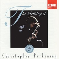 The Artistry of Christopher Parkening — Christopher Parkening