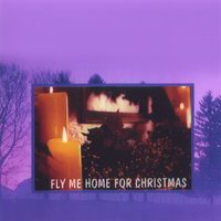 Fly Me Home For Christmas — The Smooth Sounds Singers Introducing Joe Settineri
