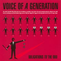 Obligations To The Odd — Voice Of A Generation