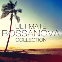 Ultimate Bossanova Cocktail Collection 2012 — сборник