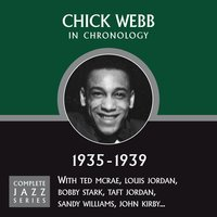 Complete Jazz Series 1935 - 1938 — Chick Webb