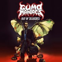 Out of Disorder — Gumomaniacs