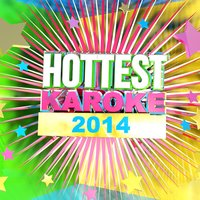 Hottest Karaoke 2014 — Voice Acting