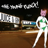 Juice & Gin — The Young Punx