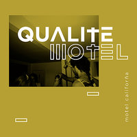 Motel Califorña — Qualité Motel