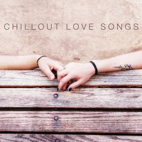 Chillout Love Songs — сборник