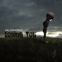 Losing You — Joey Fehrenbach