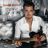 Room to Breathe — Chase Bryant
