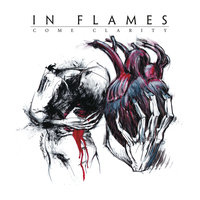 Come Clarity — In Flames