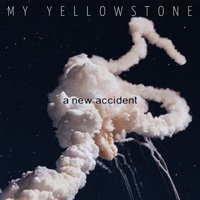 A New Accident — My Yellowstone