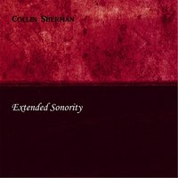 Extended Sonority — Collin Sherman