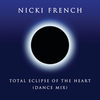 Total Eclipse of the Heart - Single — Nicki French