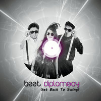 Get Back to Swing! — Beat Diplomacy