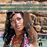 South African Deep and Soulful House, Vol. 1 — сборник