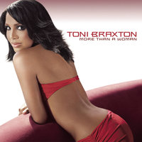 More Than A Woman — Toni Braxton