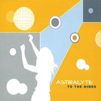To the Nines — Astralyte