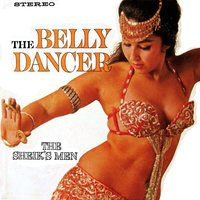 The Belly Dancer — The Sheik's Men
