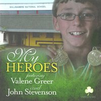 My Heroes (Thoughts of an Autistic Child) [feat. John Stevenson] — Valene Greer
