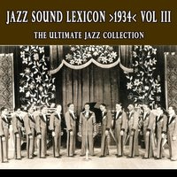 Jazz Sound Lexicon 1934 Vol. 3 — сборник