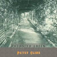 Path To Green — Patsy Cline