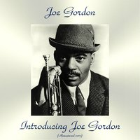 Introducing Joe Gordon — Joe Gordon, Junior Mance / Charlie Rouse / Art Blakey