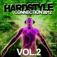 Hardstyle Connection 2012, Vol. 2 — сборник