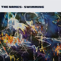 Swimming — The Names