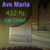 Schubert: Ave Maria, Op. 52 — 432 Hz