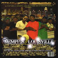 From Memphis 2 Louisville — DJ Pimp DRE of of Immortal lowlife & Rube 808 of Fishoota Band presents
