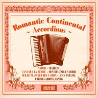 Romantic Continental Accordions — сборник