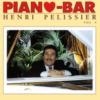 Piano-Bar: The Most Beautiful Themes (Les Plus Beaux Thèmes) — HENRI PELISSIER