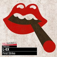 First Strike — L-Ex