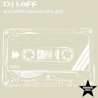 People / Emotions — DJ Laff