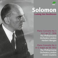 Beethoven: Piano Concerto No. 3 & 4 — Solomon, Herbert Menges, Philharmonia Orchestra London, Philharmonia Orchestra London, Solomon, Herbert Menges, Людвиг ван Бетховен