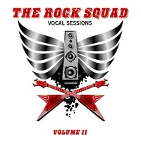 The Rock Squad: Vocal Sessions, Vol. 11 — сборник