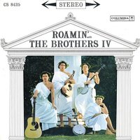 Roamin' — The Brothers Four