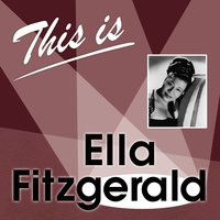 This Is... — Ella Fitzgerald