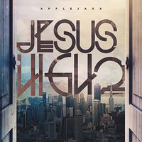 Jesus High 2 — AppleJaxx