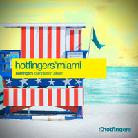 Hotfingers Miami Compilation — сборник