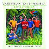 The Gathering — Caribbean Jazz Project