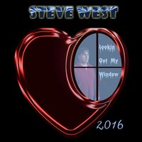 Lookin out My Window — Steve West