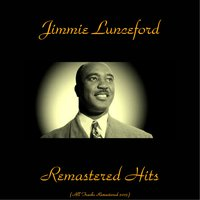 Remastered Hits — Jimmie Lunceford