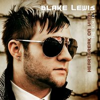 Heartbreak on Vinyl — Blake Lewis