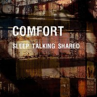 Sleep Talking Shared — Comfort