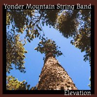 Elevation — Yonder Mountain String Band