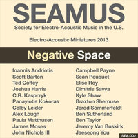 SEAMUS Electro-Acoustic Miniatures 2013: Negative Space — сборник