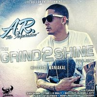 The Grind 2 Shine Project — A.R.