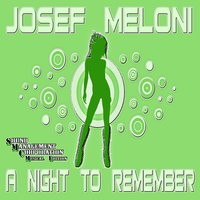 A Night to Remember — Josef Meloni